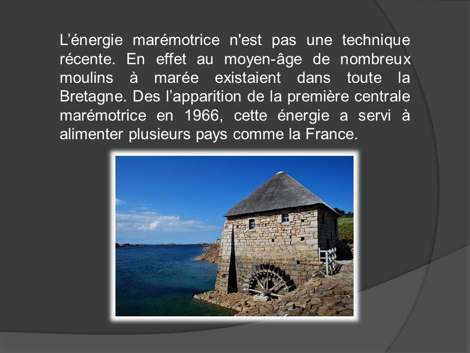 L'énergie marémotrice n'est pas une technique récente. En effet au moyen-âge de nombreux moulins à marée existaient dans toute la Bretagne. Des l'appa