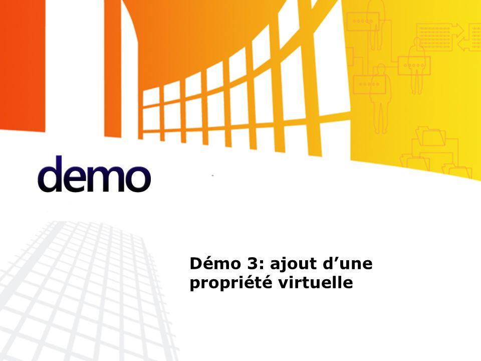 Démo Démo 3: ajout d'une propriété virtuelle