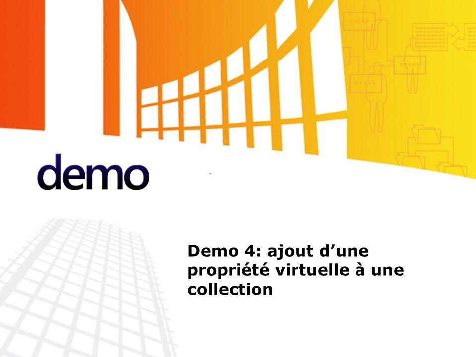 Démo Demo 4: ajout d'une propriété virtuelle à une collection