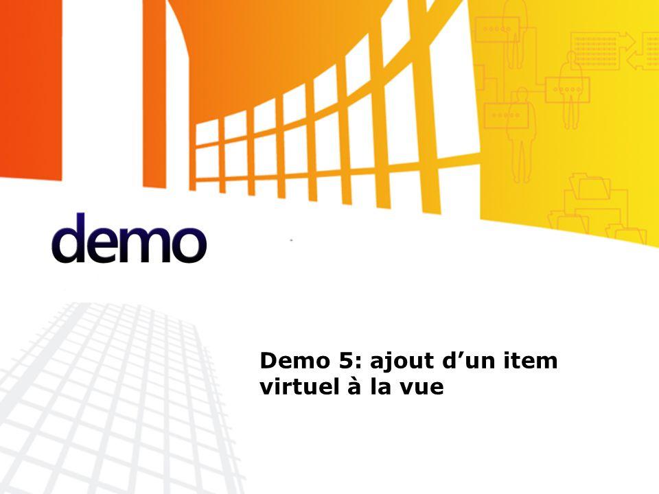 Démo Demo 5: ajout d'un item virtuel à la vue
