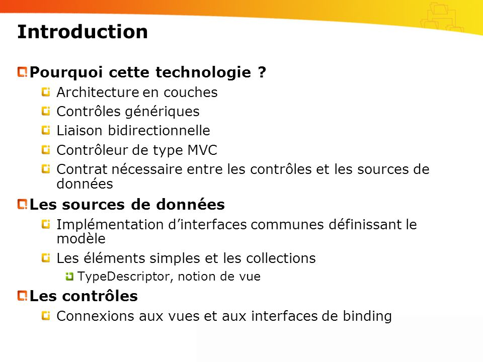 Introduction Pourquoi cette technologie .