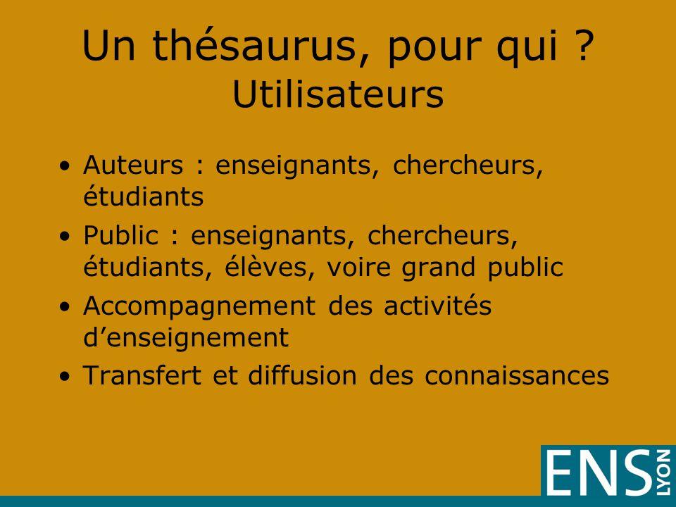Un thésaurus, pour qui .