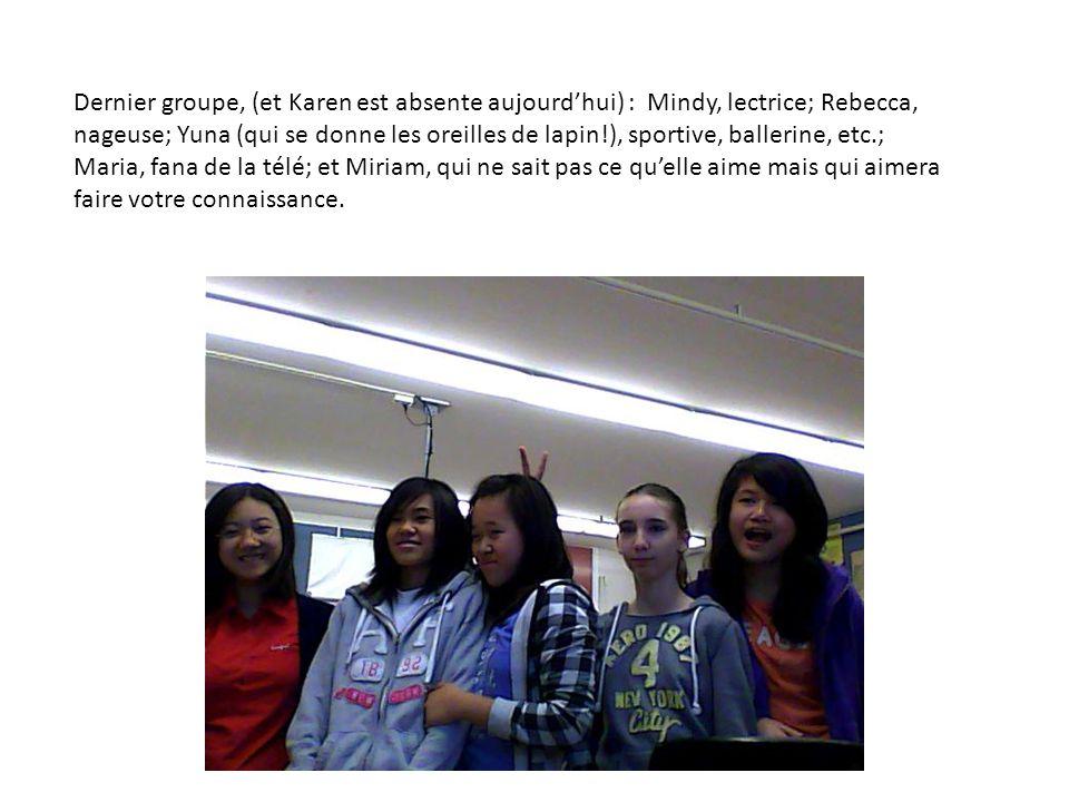 Dernier groupe, (et Karen est absente aujourd'hui) : Mindy, lectrice; Rebecca, nageuse; Yuna (qui se donne les oreilles de lapin!), sportive, ballerin