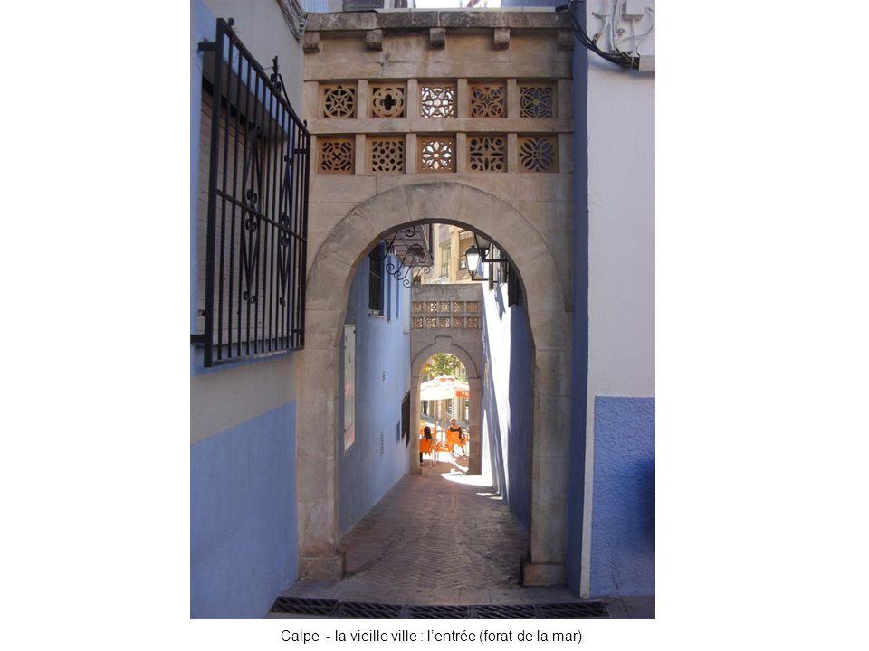 Calpe - la vieille ville : l'entrée (forat de la mar)