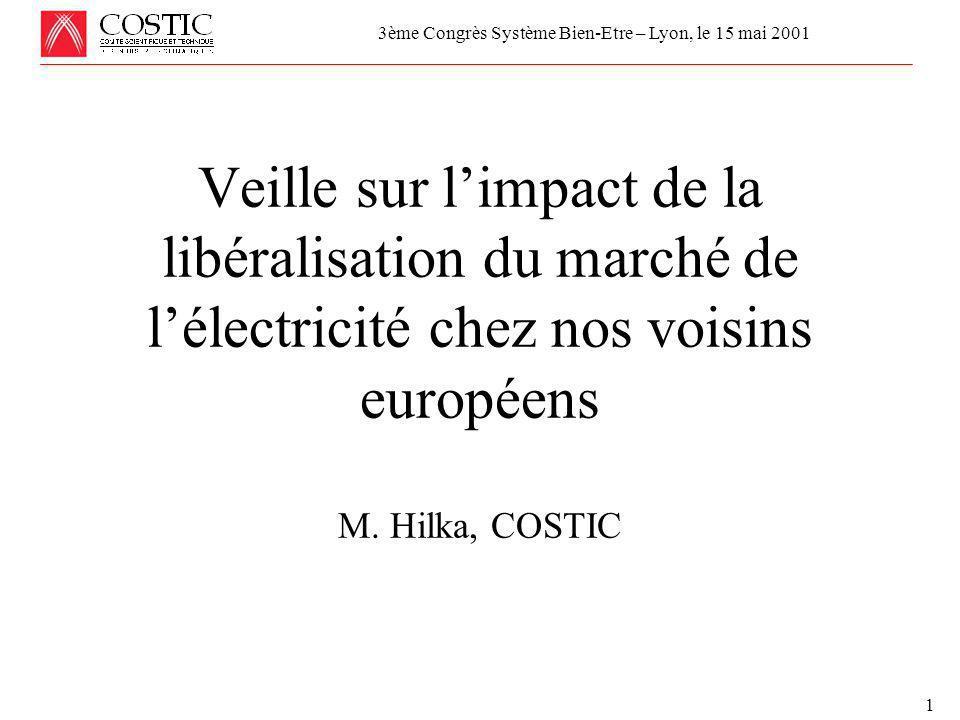 Réunion de la Commission Economique et Technique de l'UCF le 24 avril 2001 MAINTENANCE, MISE AU POINT et COMMISSIONNEMENT 1 Veille sur l'impact de la libéralisation du marché de l'électricité chez nos voisins européens M.