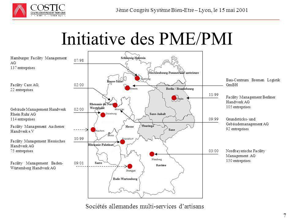 Réunion de la Commission Economique et Technique de l'UCF le 24 avril 2001 MAINTENANCE, MISE AU POINT et COMMISSIONNEMENT 8 Initiative des PME/PMI 3ème Congrès Système Bien-Etre – Lyon, le 15 mai 2001 Exemples de deux sociétés allemandes multi-services
