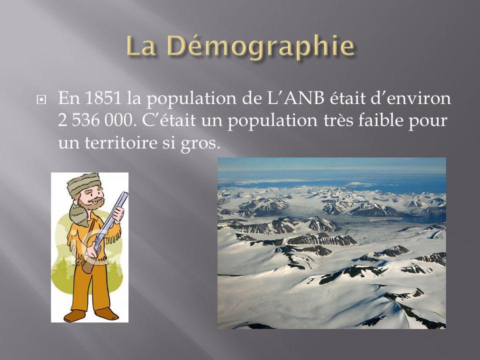  En 1851 la population de L'ANB était d'environ 2 536 000. C'était un population très faible pour un territoire si gros.