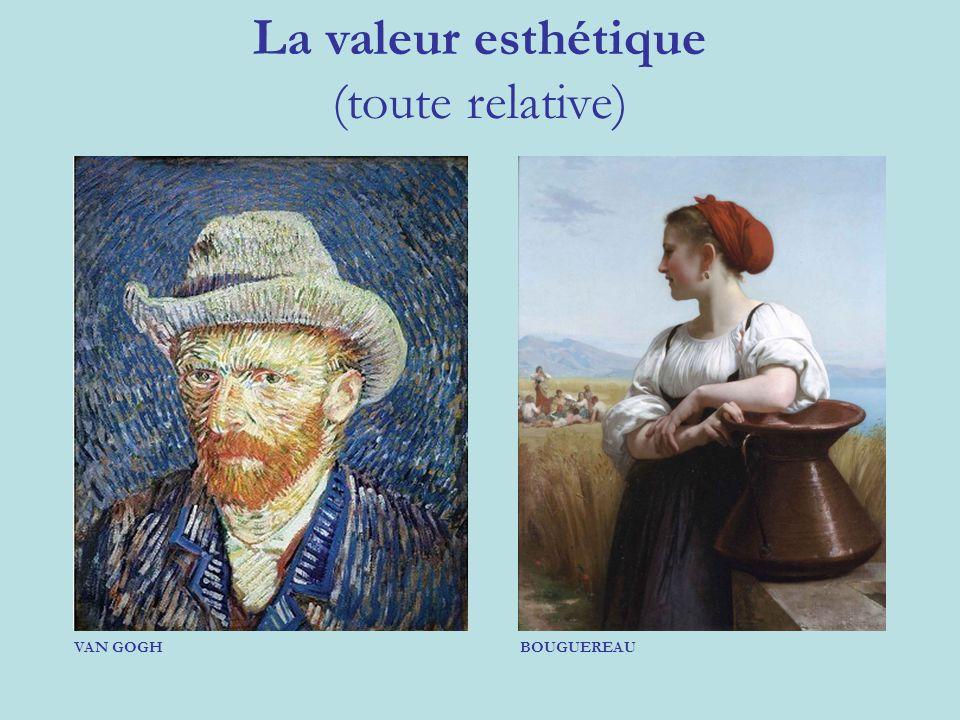 La valeur esthétique (toute relative) VAN GOGHBOUGUEREAU