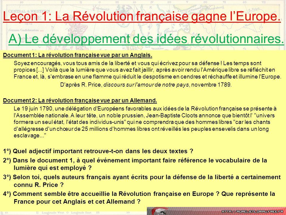 Leçon 1: La Révolution française gagne l'Europe. Document 1: La révolution française vue par un Anglais. Soyez encouragés, vous tous amis de la libert