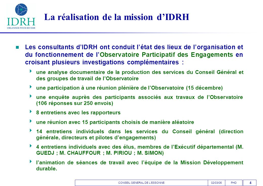 CONSEIL GENERAL DE L'ESSONNEPHD02/03/05 15 LE DIAGNOSTIC D'IDRH : DIX POINTS CLES
