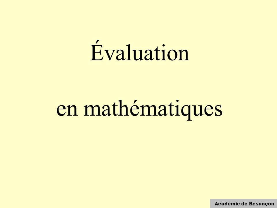 Académie de Besançon Évaluation en mathématiques