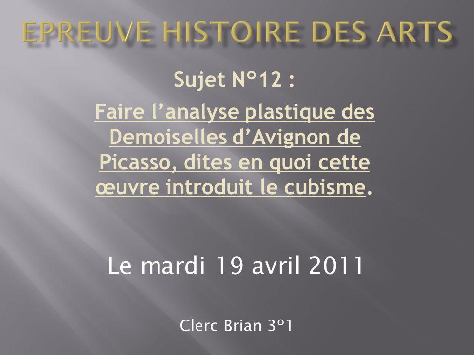 Sujet N°12 : Faire l'analyse plastique des Demoiselles d'Avignon de Picasso, dites en quoi cette œuvre introduit le cubisme.
