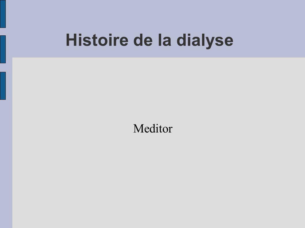 Histoire de la dialyse Meditor