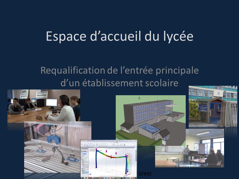 Lycée Pierre Forest Espace d'accueil du lycée Requalification de l'entrée principale d'un établissement scolaire