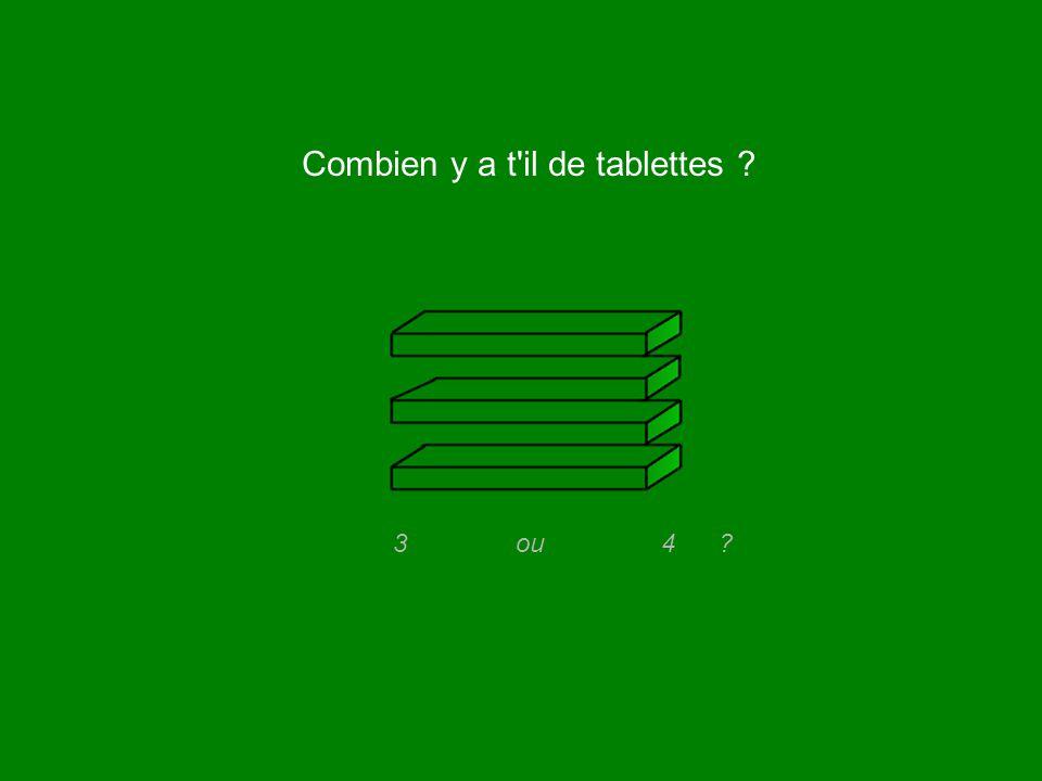 Combien y a t'il de tablettes ? 3 ou 4 ?