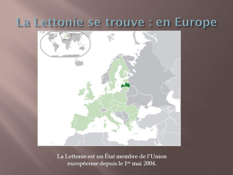 La Lettonie est un État membre de l'Union européenne depuis le 1 er mai 2004.