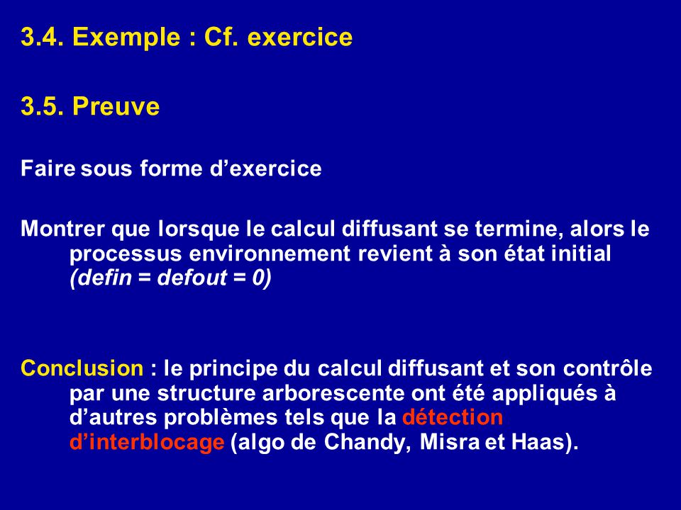3.4.Exemple : Cf. exercice 3.5.