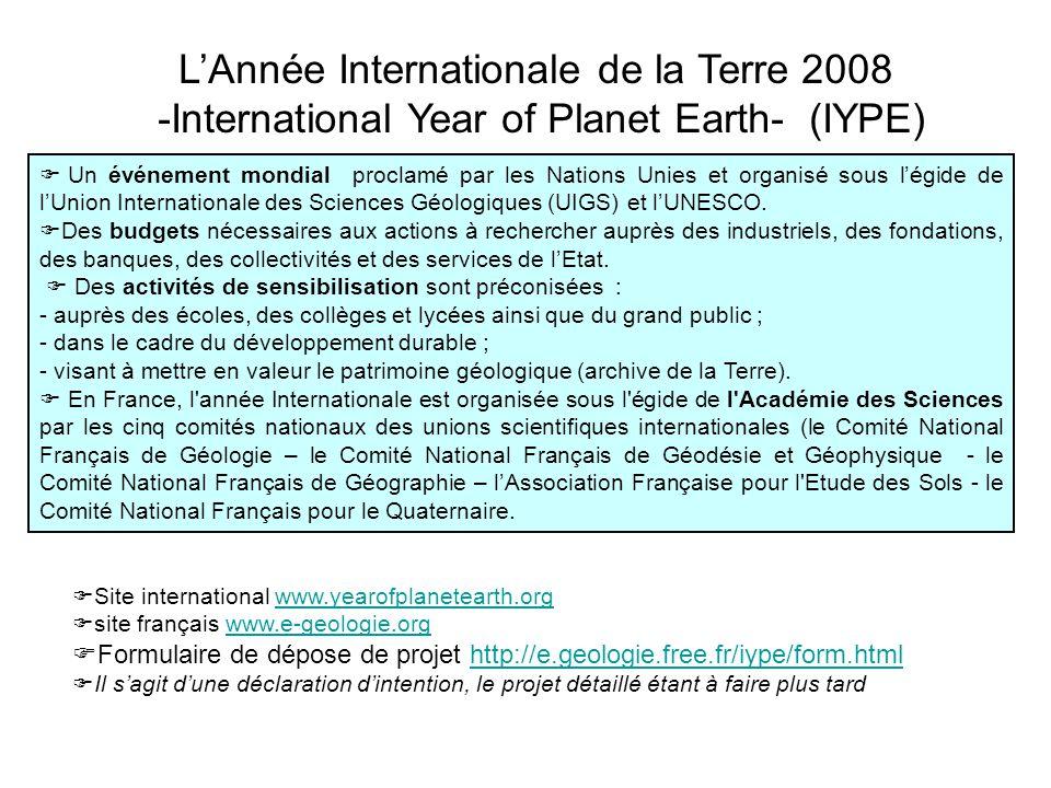  Un événement mondial proclamé par les Nations Unies et organisé sous l'égide de l'Union Internationale des Sciences Géologiques (UIGS) et l'UNESCO.