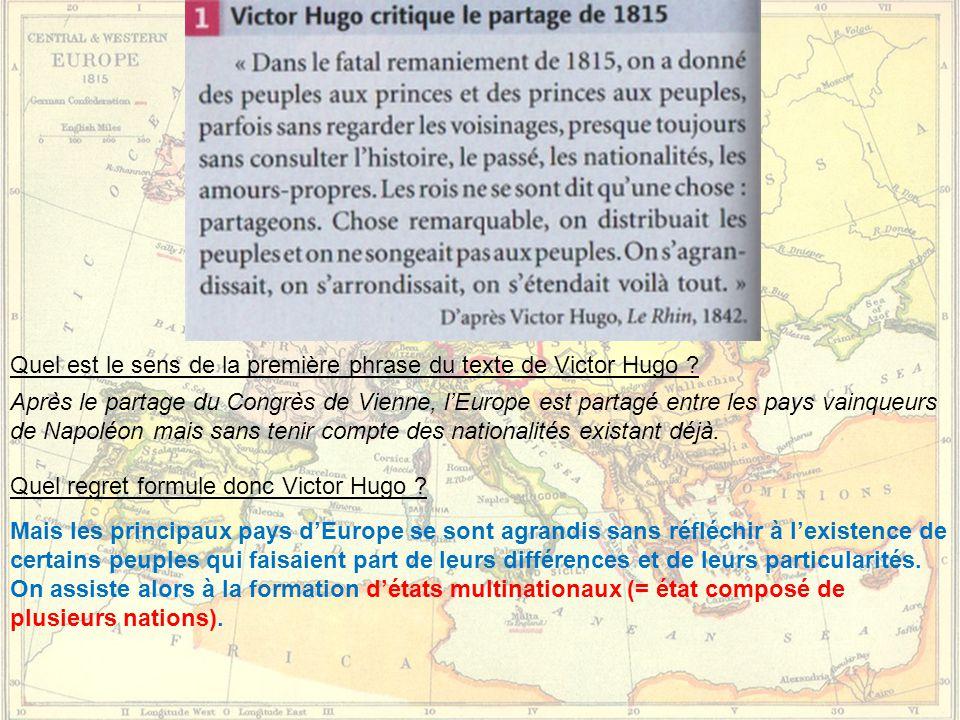 Quel est le sens de la première phrase du texte de Victor Hugo .