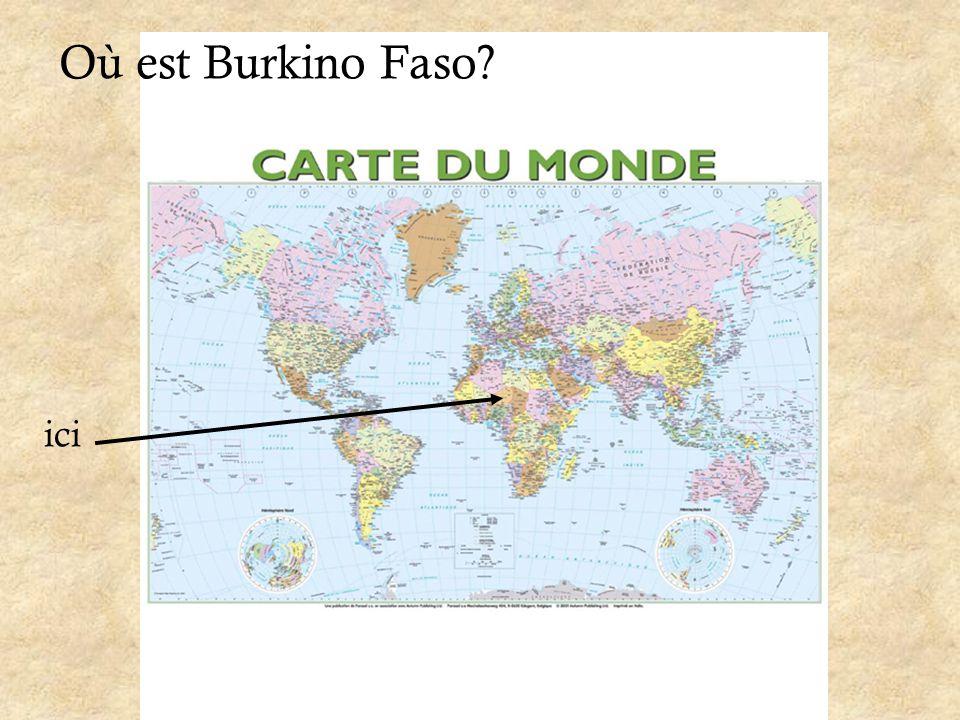 Où est Burkino Faso? ici