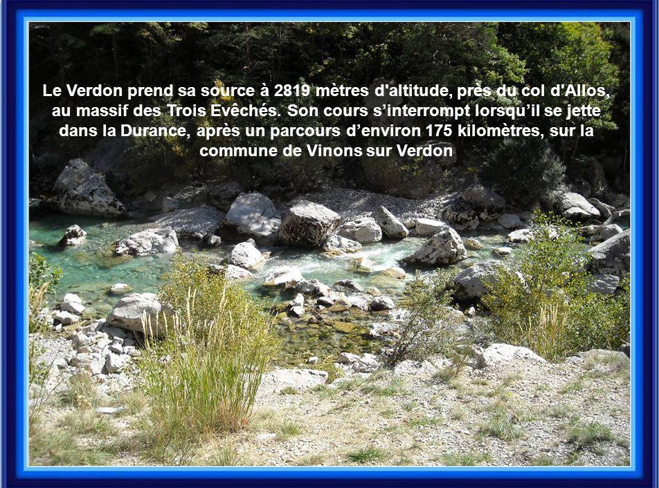 Le Verdon prend sa source à 2819 mètres d'altitude, près du col d'Allos, au massif des Trois Evêchés. Son cours s'interrompt lorsqu'il se jette dans l