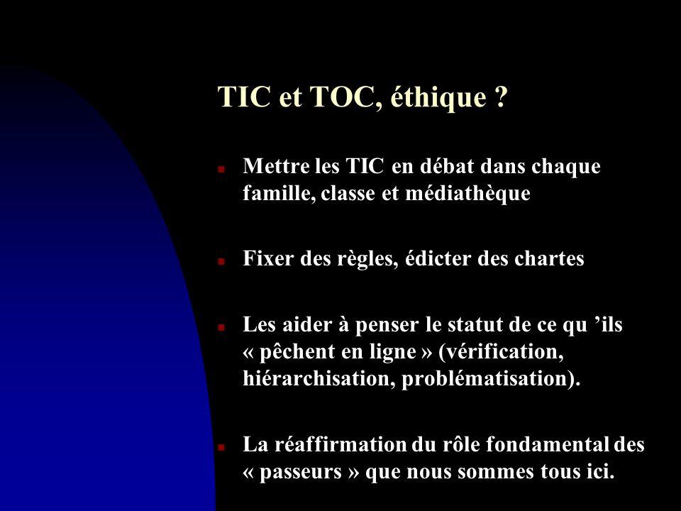 TIC et TOC, éthique .