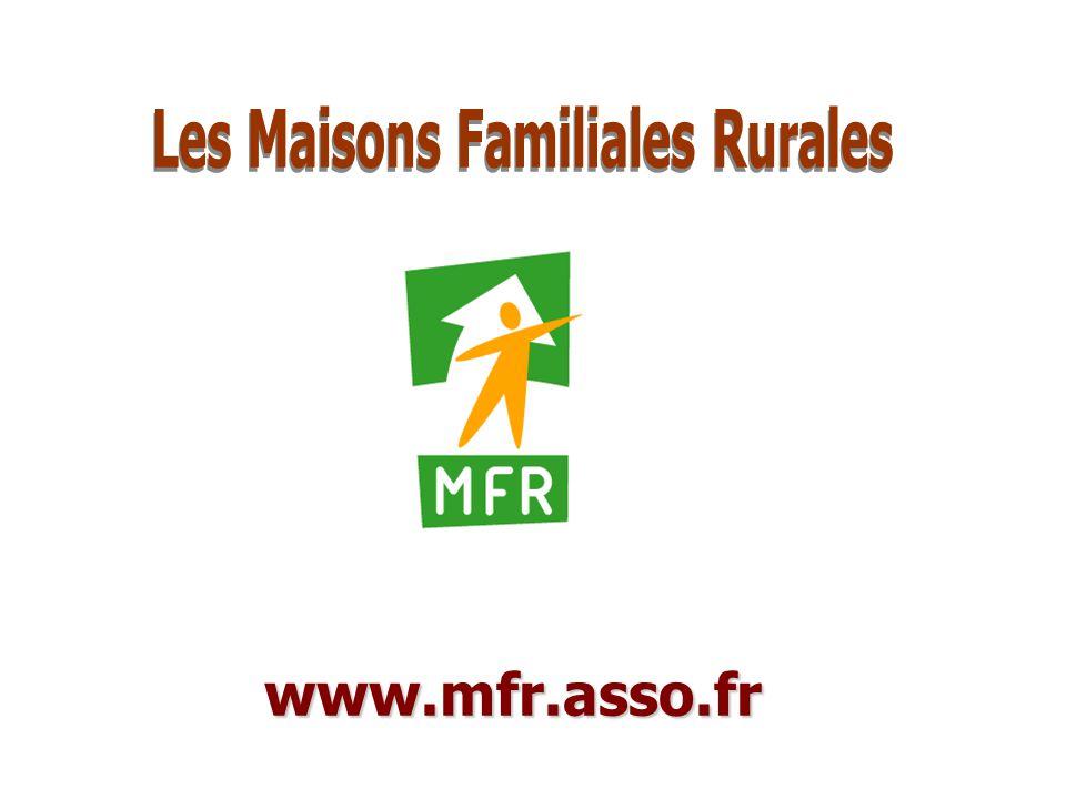 Maison Familiale Rurale d'Éducation et d'Orientation - 1 www.mfr.asso.fr