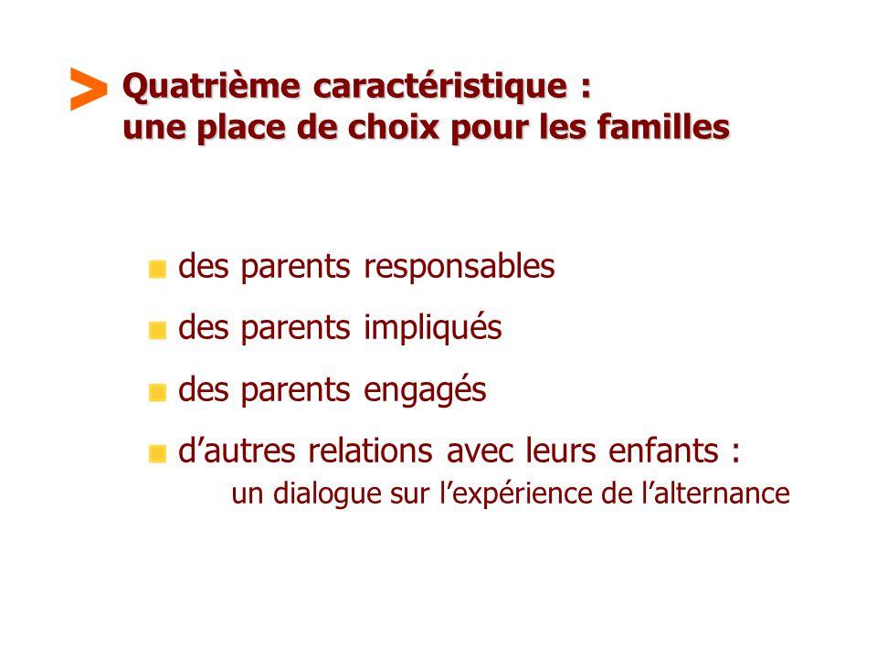 Maison Familiale Rurale d'Éducation et d'Orientation - 14 Quatrième caractéristique : une place de choix pour les familles des parents responsables de