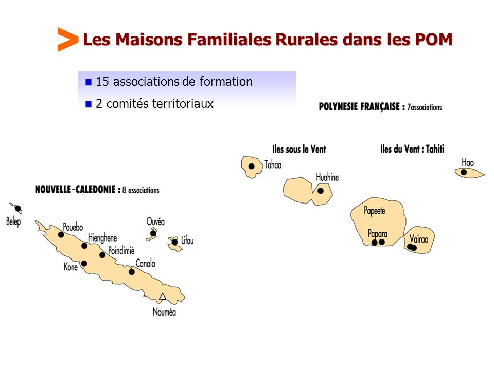 Maison Familiale Rurale d'Éducation et d'Orientation - 33 Les Maisons Familiales Rurales dans les POM 15 associations de formation 2 comités territori