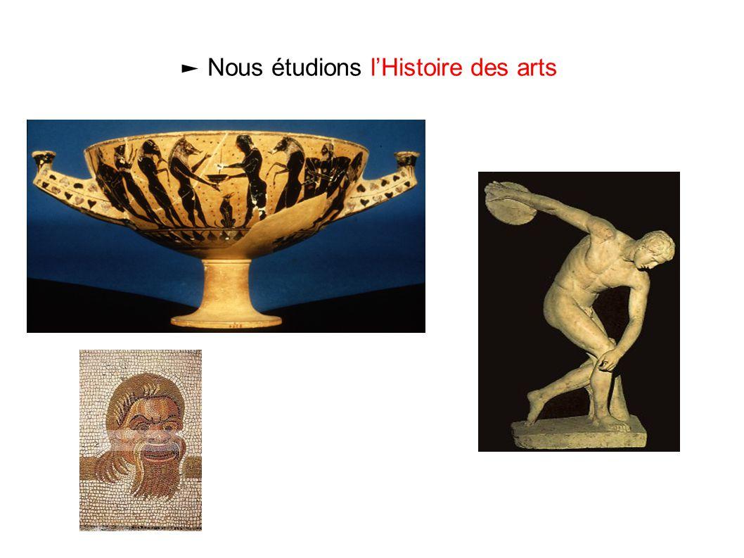 ► Nous étudions l'Histoire des arts