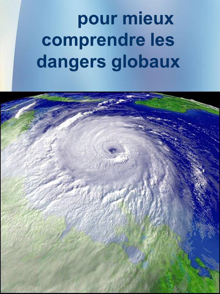 25 pour mieux comprendre les dangers globaux