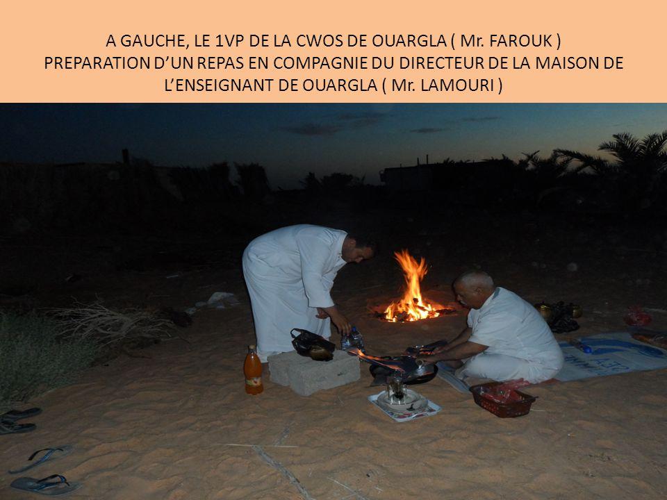 A GAUCHE, LE 1VP DE LA CWOS DE OUARGLA ( Mr.