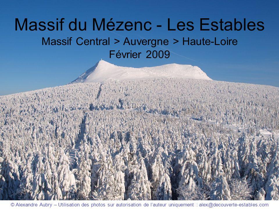 Massif du Mézenc - Les Estables Massif Central > Auvergne > Haute-Loire Février 2009 © Alexandre Aubry – Utilisation des photos sur autorisation de l'
