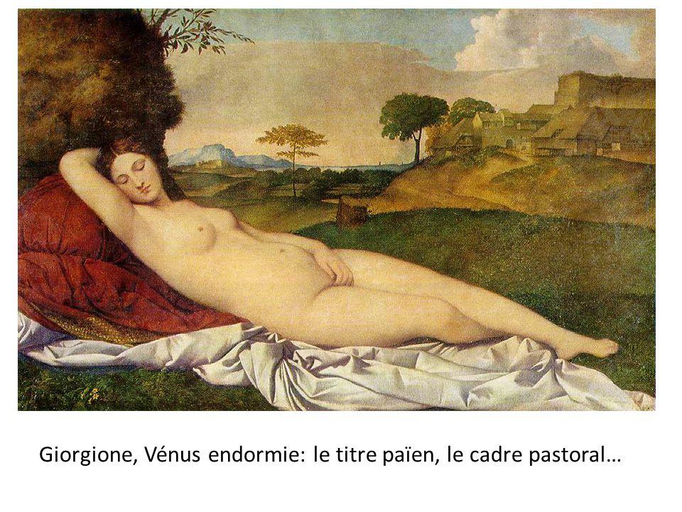 Giorgione, Vénus endormie: le titre païen, le cadre pastoral…