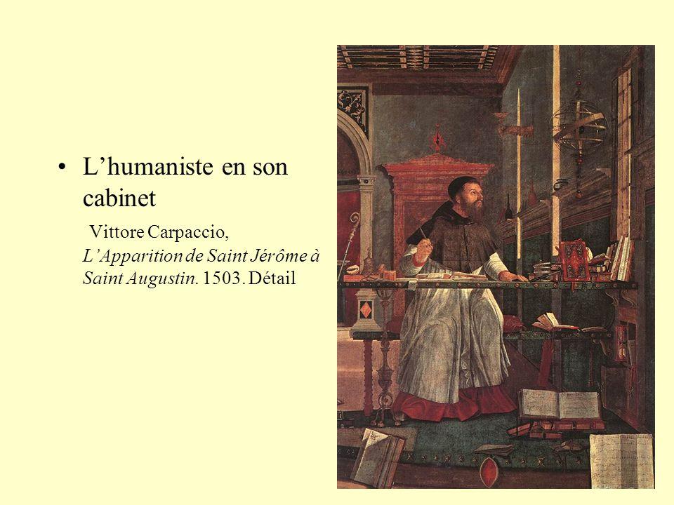 •L'humaniste en son cabinet Vittore Carpaccio, L'Apparition de Saint Jérôme à Saint Augustin. 1503. Détail