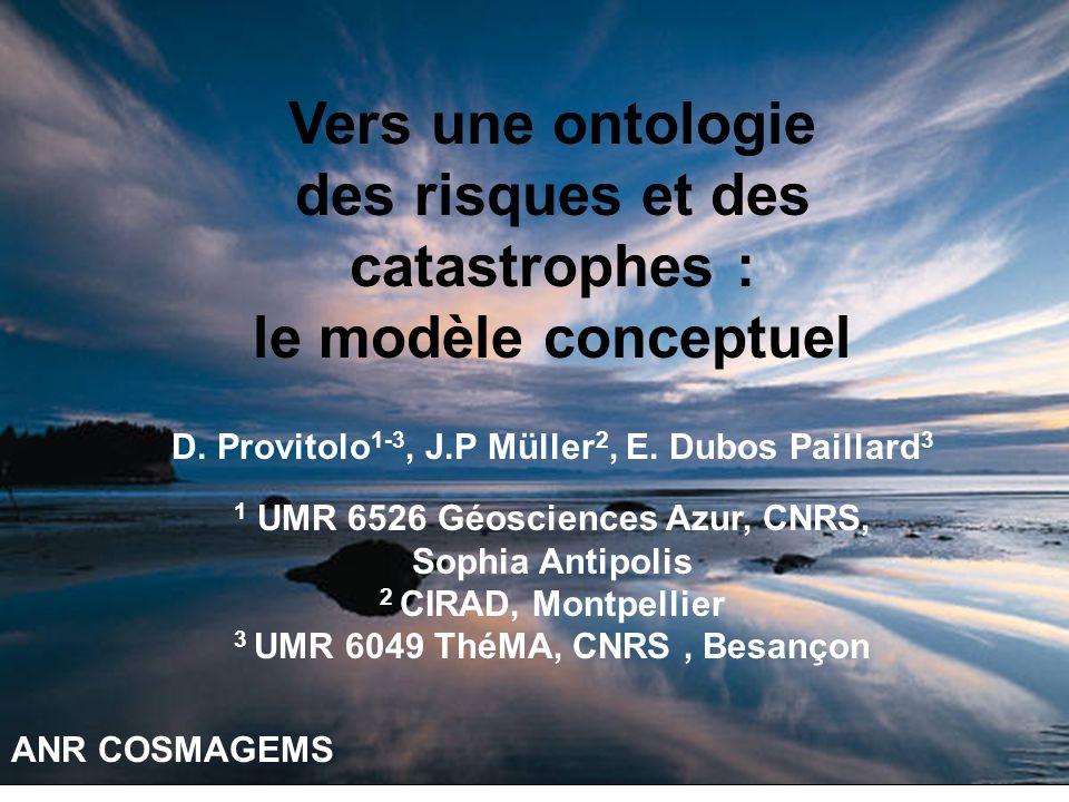 Vers une ontologie des risques et des catastrophes : le modèle conceptuel D.