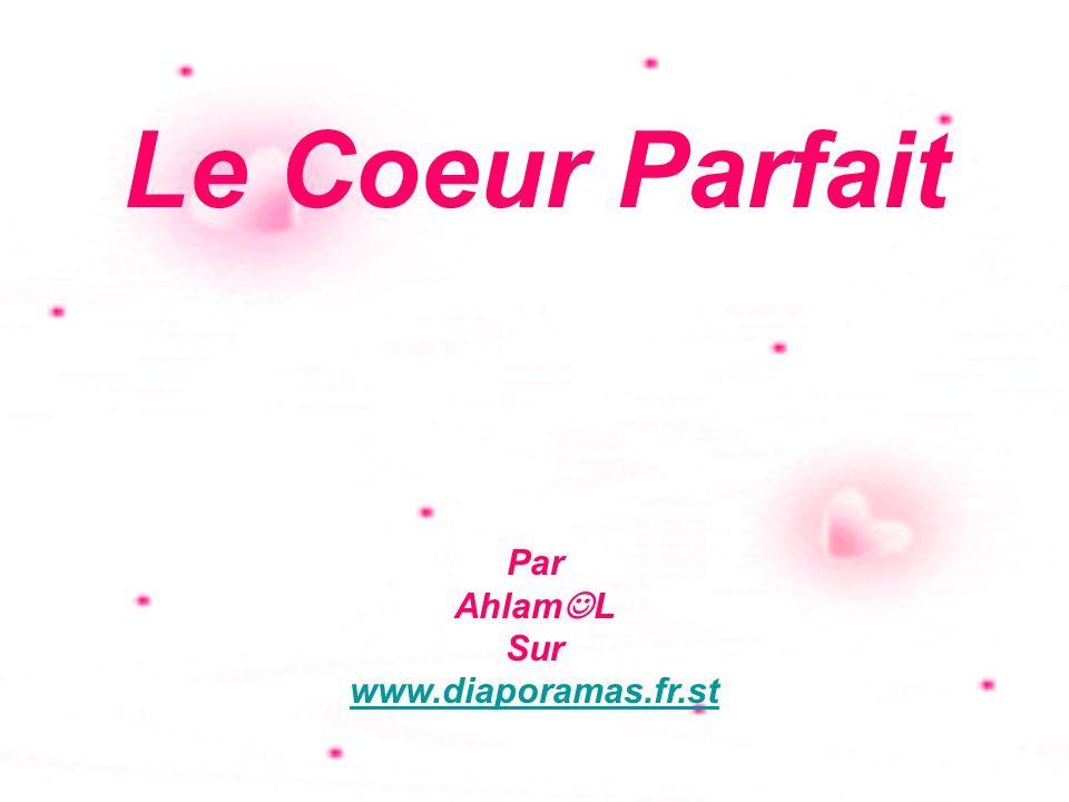Le Coeur Parfait Par Ahlam  L Sur www.diaporamas.fr.st