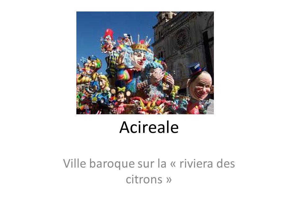 Acireale Ville baroque sur la « riviera des citrons »