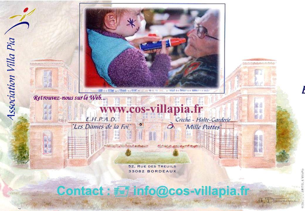  info.villapia@free.fr  http://info.villapia.free.fr info.villapia@free.fr http://info.villapia.free.fr © 2006 JPD-AMITEL & VillaPia www.cos-villapia.fr Contact :  info@cos-villapia.fr Retrouvez-nous sur le Web...