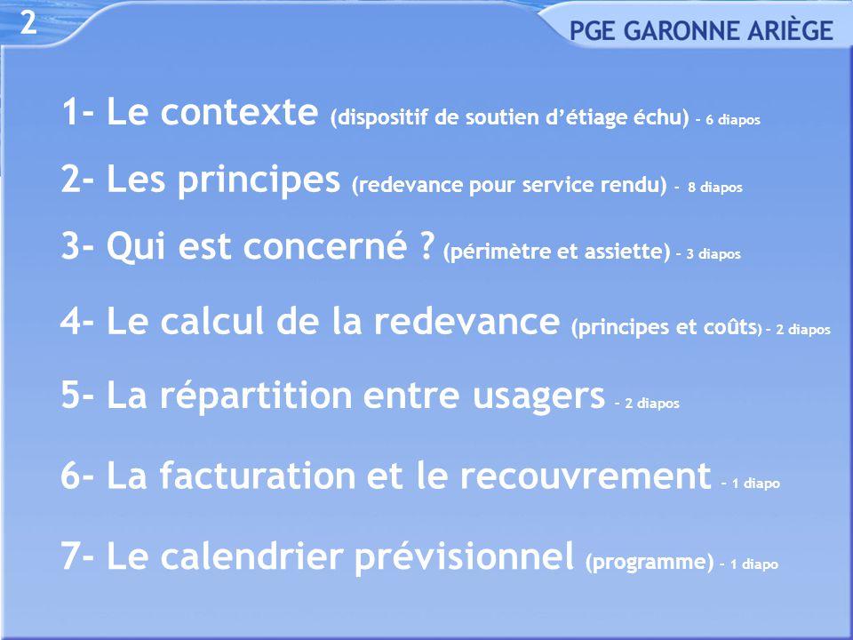 3 Enquête publique : juin-juillet 2013 une phase de concertation préalable 21 juin 2012 - au 23 janvier 2013  Trois Commissions de usagers du PGE : 1 re le 21 juin 2012 (Ceser Midi-Pyrénées), 2 e le 5 octobre 2012 (siège AEAG), 3 e le 23 janvier 2013 (composition élargie à Agen, Conseil général)  Deux réunions publiques (par voie de presse) : 1 re le 19 novembre à 18 h 00 (Agropole Agen), 2 e le 26 novembre à 18 h 00 (mairie de Portet-sur-Garonne)  Six cahiers de la concertation préalable du 3 au 31 décembre 2012 5 en mairie : Saint-Gaudens, Toulouse, Agen, Marmande, Langon, 1 cahier au Sméag 1- Le contexte 1/6