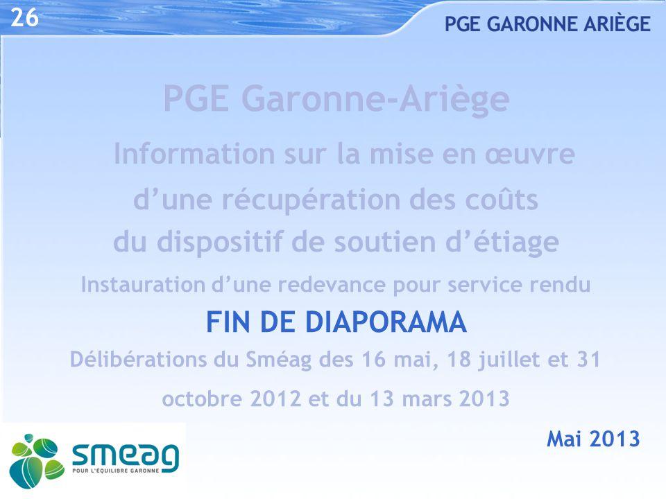 26 PGE Garonne-Ariège Information sur la mise en œuvre d'une récupération des coûts du dispositif de soutien d'étiage Instauration d'une redevance pou