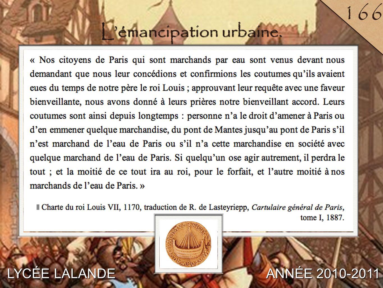 2 LYCÉE LALANDE ANNÉE 2010-2011 167 2 L'émancipation urbaine : la commune.