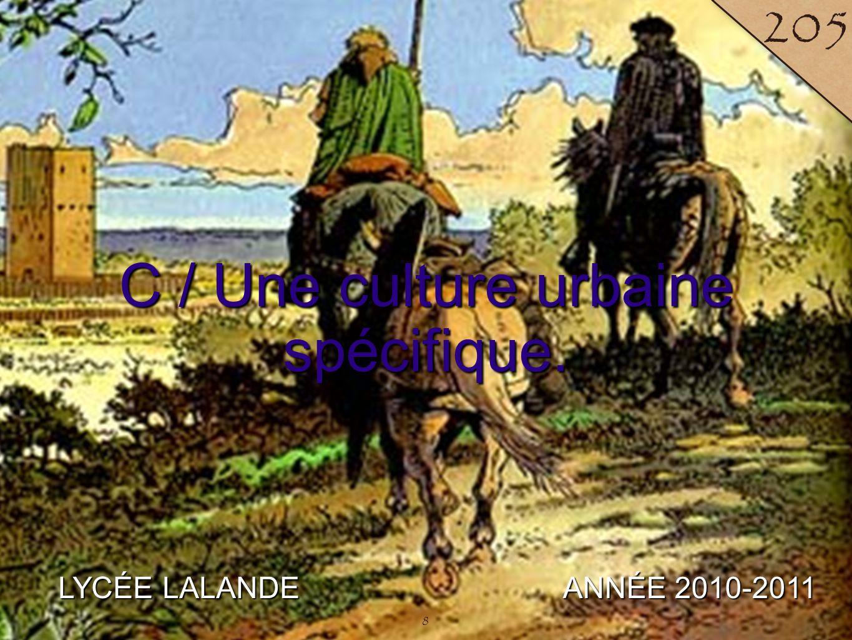 9 LYCÉE LALANDE ANNÉE 2010-2011 206 9 Un lieu d'échanges ouvert.
