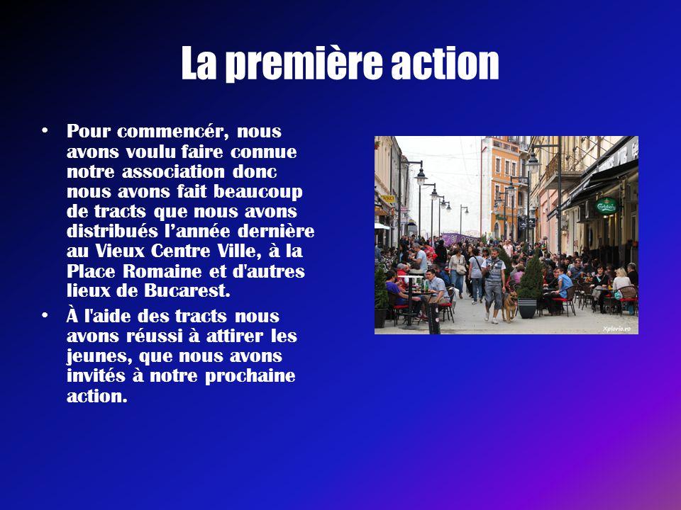 La première action • Pour commencér, nous avons voulu faire connue notre association donc nous avons fait beaucoup de tracts que nous avons distribués