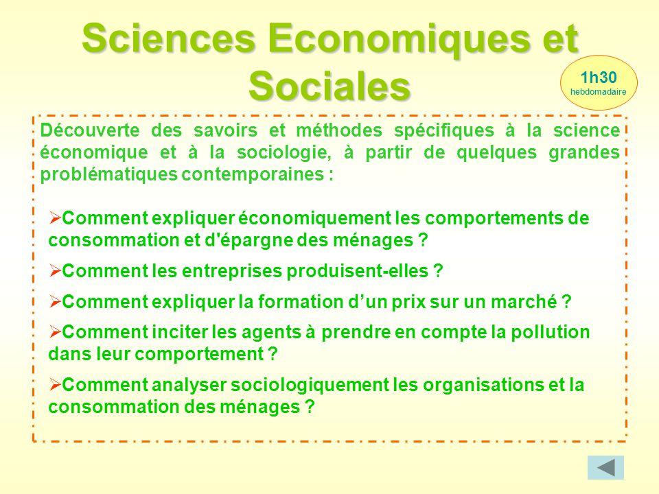 Sciences Economiques et Sociales Découverte des savoirs et méthodes spécifiques à la science économique et à la sociologie, à partir de quelques grand
