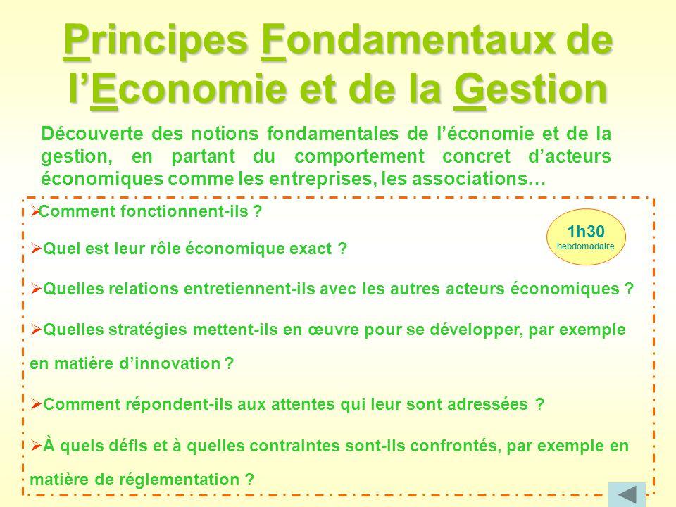 Principes Fondamentaux de l'Economie et de la Gestion Découverte des notions fondamentales de l'économie et de la gestion, en partant du comportement
