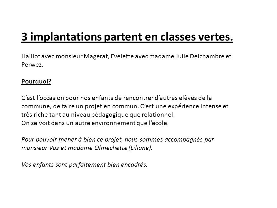 3 implantations partent en classes vertes.