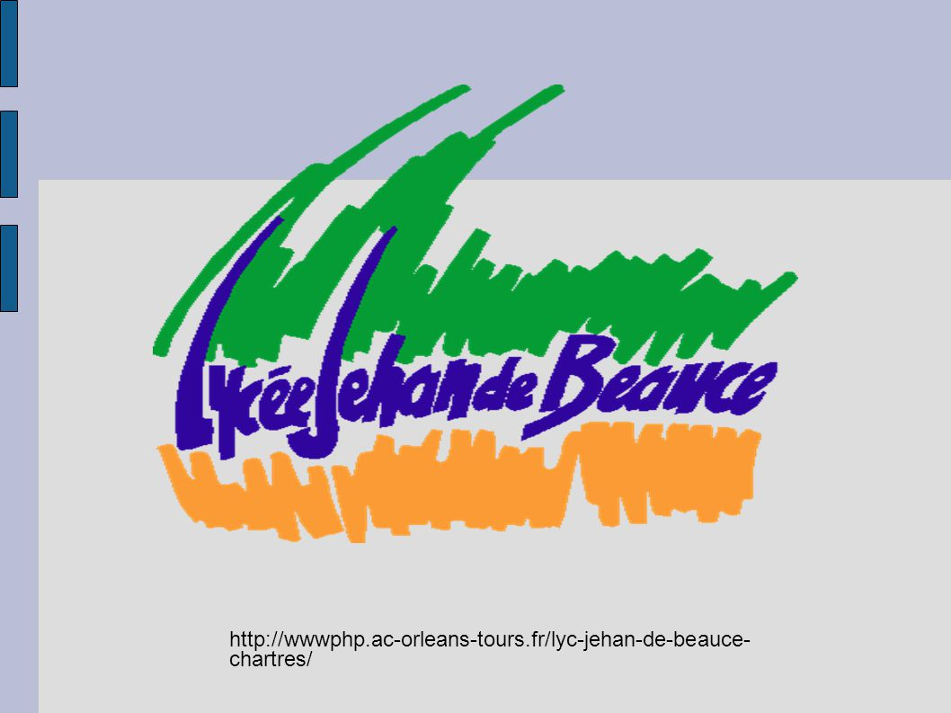 http://wwwphp.ac-orleans-tours.fr/lyc-jehan-de-beauce- chartres/