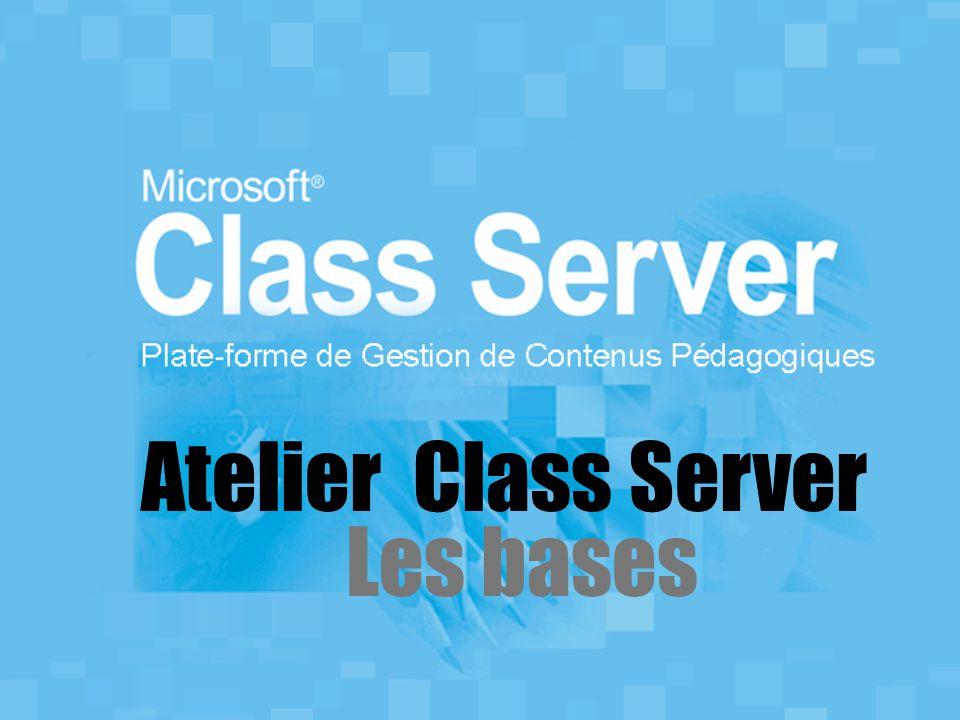 Atelier Class Server Les bases