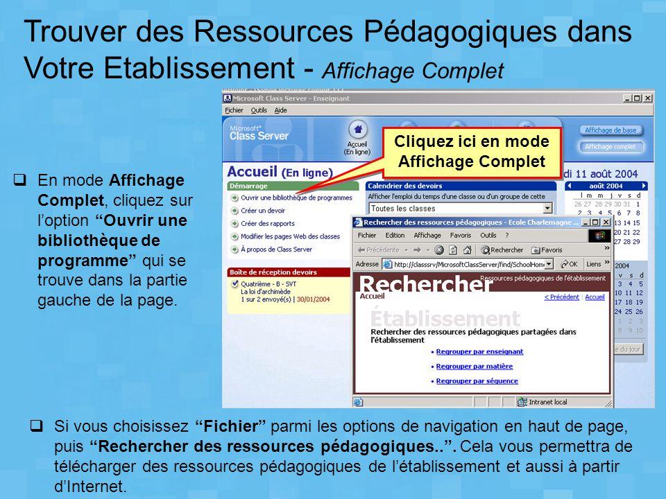 """Cliquez ici en mode Affichage Complet  Si vous choisissez """"Fichier"""" parmi les options de navigation en haut de page, puis """"Rechercher des ressources"""